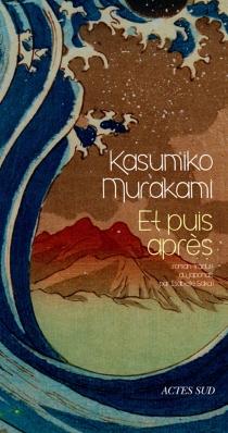 Et puis après - KasumikoMurakami