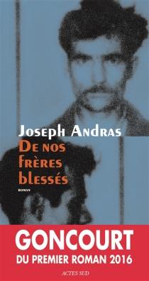 De nos frères blessés - JosephAndras