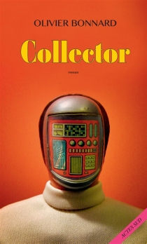 Collector - Olivier Bonnard