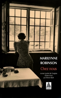 Chez nous - MarilynneRobinson