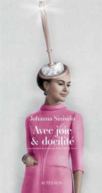 Avec joie et docilité - JohannaSinisalo