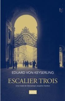Escalier trois - Eduard vonKeyserling
