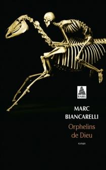 Orphelins de Dieu - MarcuBiancarelli