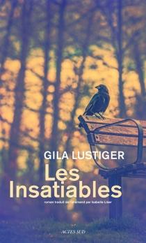 Les insatiables - GilaLustiger