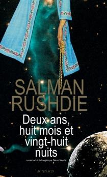 Deux ans, huit mois et vingt-huit nuits - SalmanRushdie