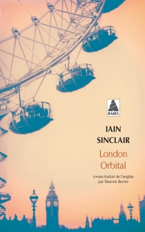 London orbital - Iain Sinclair