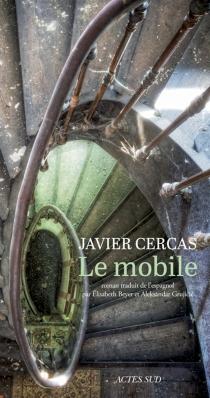 Le mobile - JavierCercas