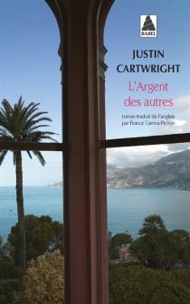 L'argent des autres - JustinCartwright