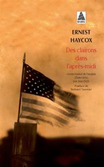Des clairons dans l'après-midi - ErnestHaycox