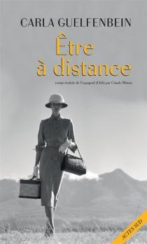 Etre à distance - CarlaGuelfenbein
