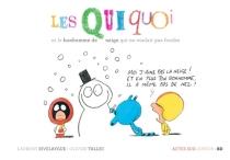 Les Quiquoi - LaurentRivelaygue
