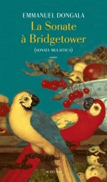 La sonate à Bridgetower : sonata mulattica - EmmanuelDongala