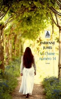La chaise numéro 14 - FabienneJuhel