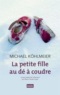 La petite fille au dé à coudre - MichaelKöhlmeier