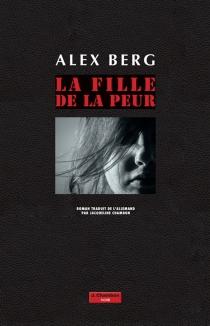 La fille de la peur - AlexBerg