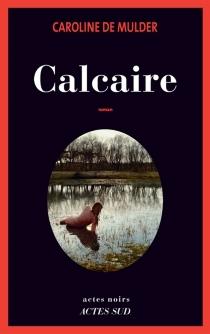 Calcaire - CarolineDe Mulder
