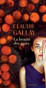 La beauté des jours - ClaudieGallay