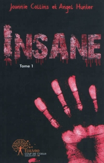 Insane - Joannie Collins