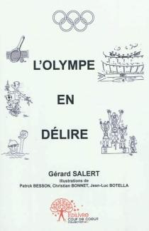 L'Olympe en délire - GérardSalert