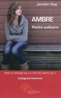 Ambre, petite solitaire - JenniferSiep
