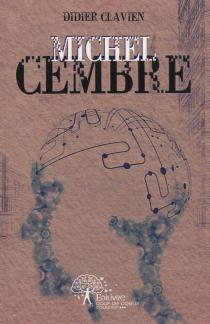 Michel Cembre - DidierClavien