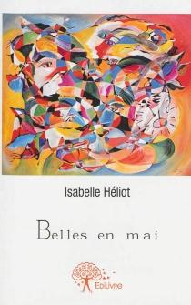 Belles en mai - IsabelleHéliot