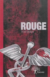 Rouge - SylvieGrignon