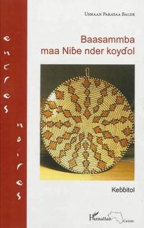 Baasammba maa Nibe nder koydol - OusmaneParaya Balde