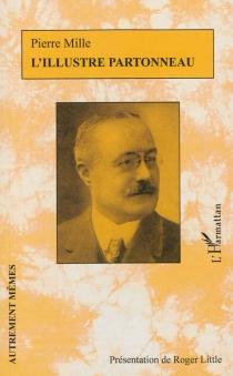 L'illustre Partonneau - PierreMille