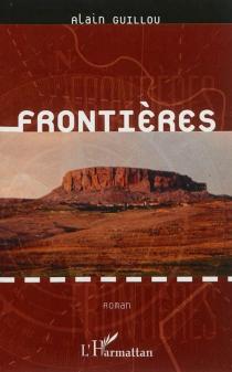Frontières - AlainGuillou