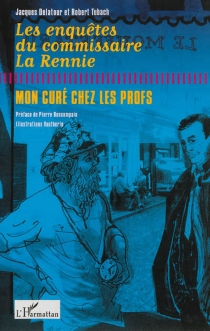 Les enquêtes du commissaire La Rennie - JacquesDelatour