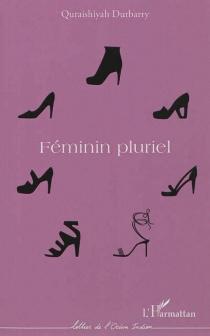 Féminin pluriel - QuraishiyahDurbarry