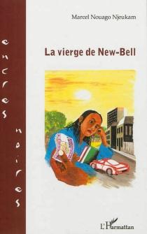 La vierge de New-Bell - MarcelNouago Njeukam
