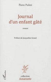Journal d'un enfant gâté - PierrePulitti