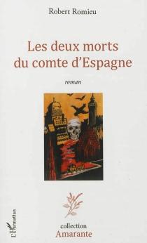 Les deux morts du comte d'Espagne - RobertRomieu