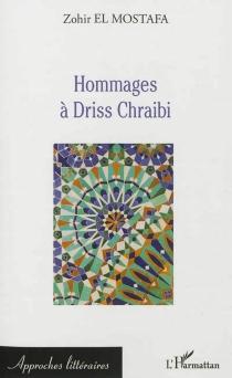 Hommages à Driss Chraïbi - ZohirEl Mostafa