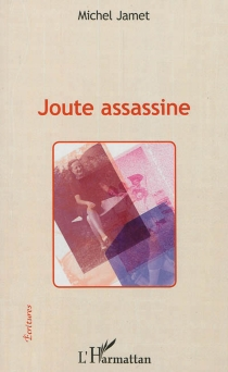 Joute assassine - Michel Jamet
