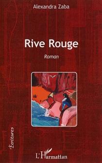 Rive rouge - ZabaAlexandra