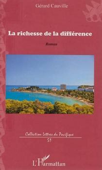 La richesse de la différence - GérardCauville
