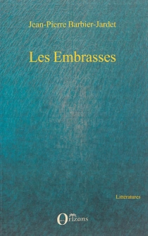 Les embrasses - Jean-PierreBarbier