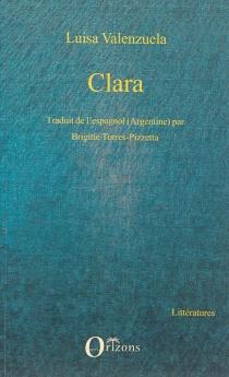Clara - LuisaValenzuela