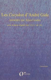 Les Corydon d'André Gide : avec le texte originel du CRDN de 1911 -