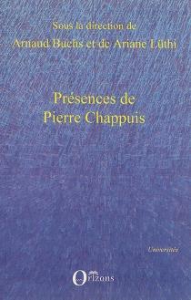 Présences de Pierre Chappuis -