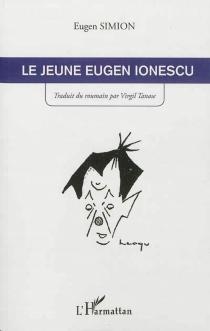 Le jeune Eugen Ionescu - EugenSimion