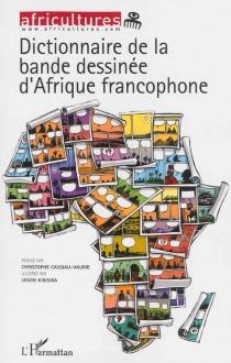 Dictionnaire de la bande dessinée d'Afrique francophone - ChristopheCassiau-Haurie