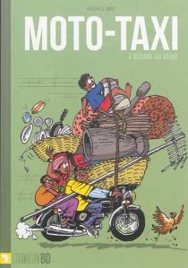 Moto-taxi : à bécane au Bénin - HodallBéo