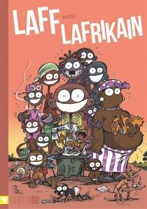 Laff Lafrikain - GuntherMoss