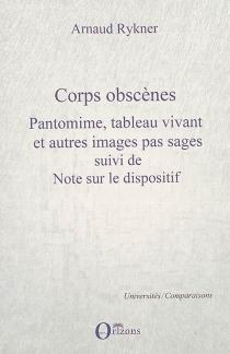 Corps obcènes - ArnaudRykner