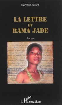 La lettre et Rama Jade - RaymondJuillard