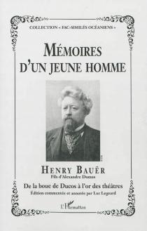 Mémoires d'un jeune homme - HenryBauër